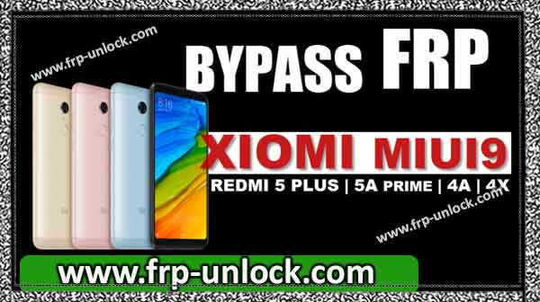 Bypass how locked FRP Xiaomi MiUI9, redmi 5 Also, Prime 5A, 4A, 4X