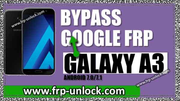 bypass google frp samsung galaxy a3
