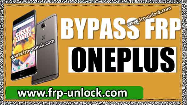 Bypass google account oneplus
