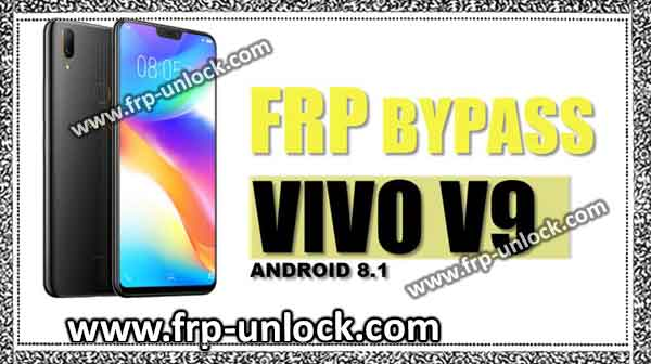 Google Account VIVO V9 Android 8 1 Bypass, Easily BypassFRP