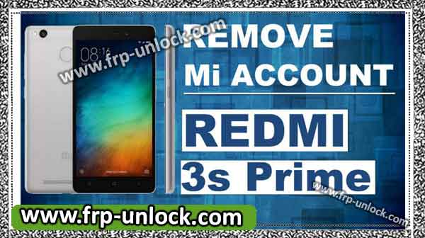 How to Remove Redmi 3s Prime MI Account by Miracle 2.54 Without Box