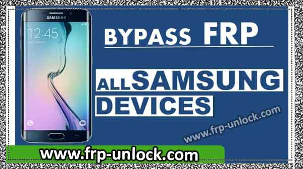 How to Bypass Google FRP on All Samsung Galaxy Devices [Latest 2018]