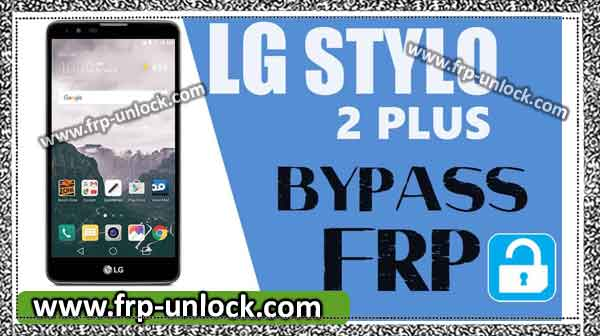 bypass google account LG Style 2 Plus (easily enable unknown